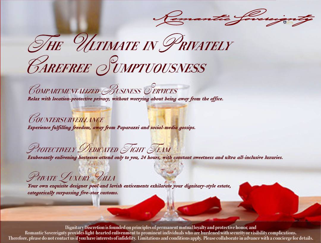 Romantic Sovereignty Package by Dignitary Discretion Coachella Valley