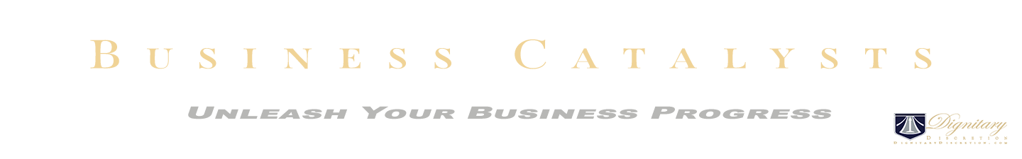 Business Catalysts by Dignitary Discretion Las Vegas