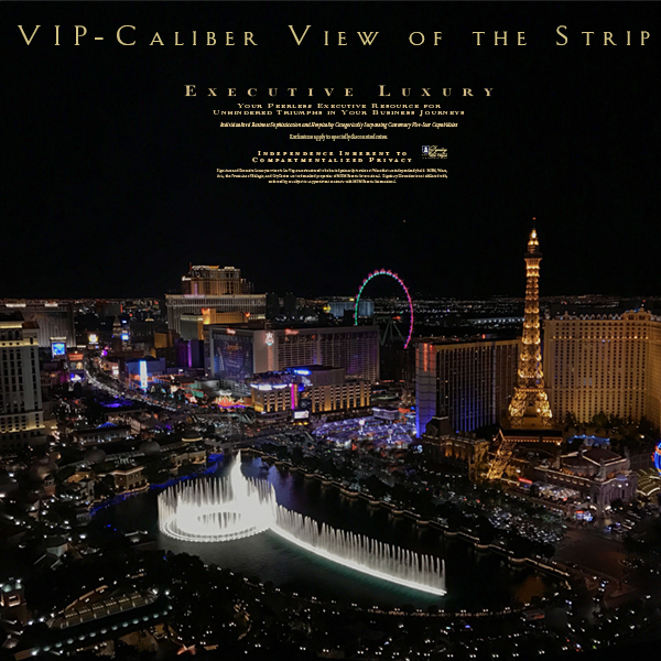 Luxury Hospitality in overlooking the Las Vegas Strip with No ID Required