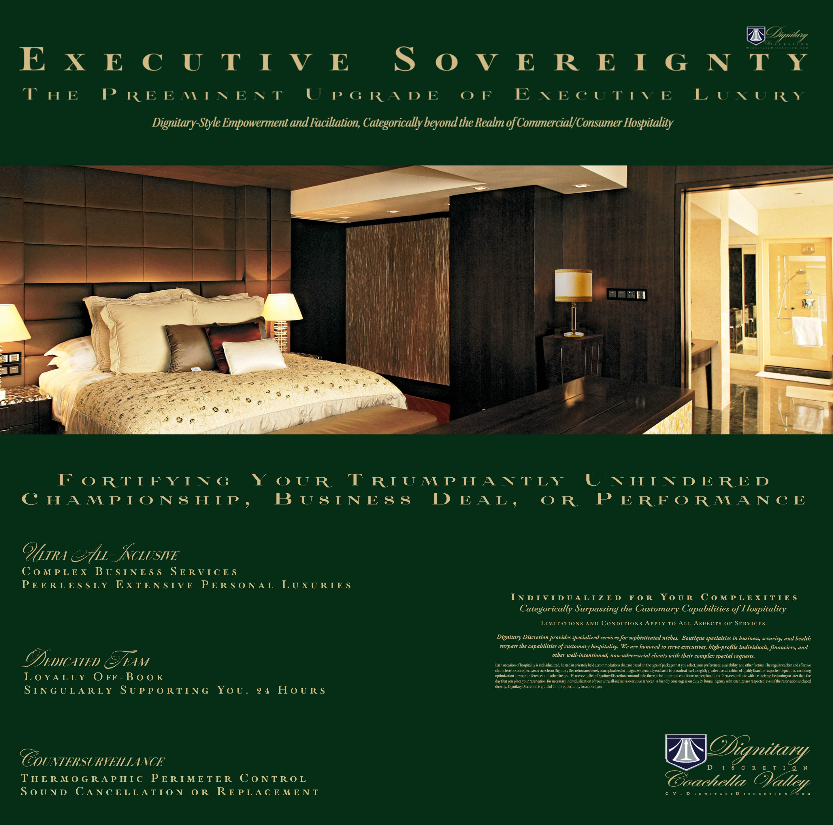 Executive Luxury by Dignitary Discretion